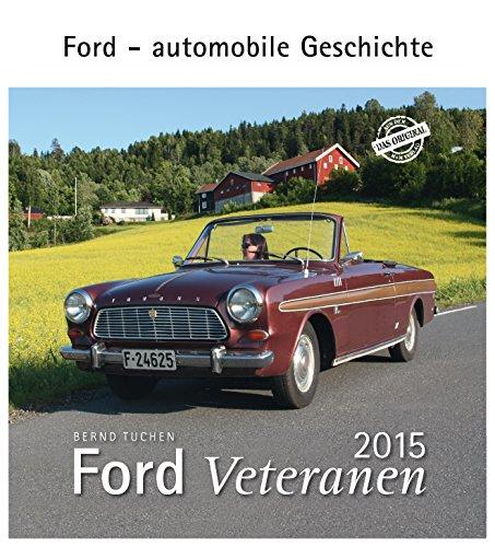 Ford Veteranen 2015: Ford - automobile Geschichte