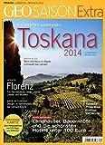 GEO Saison Extra / GEO Saison Extra 39/2014 - Toskana 2014