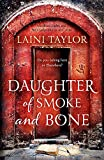 Daughter of Smoke and Bone: The Sunday Times Bestseller. Daughter of Smoke and Bone Trilogy Book 1: 1/3