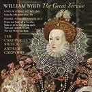 William Byrd: The Great Service / Geistliche Werke