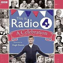 This Is Radio 4  A Celebration (BBC Audio)