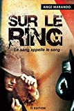 Telecharger Livres Sur le Ring (PDF,EPUB,MOBI) gratuits en Francaise