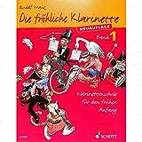 DIE FROEHLICHE KLARINETTE 1 SCHULE - arrangiert für Klarinette [Noten/Sheetmusic] Komponist : Mauz Rudolf