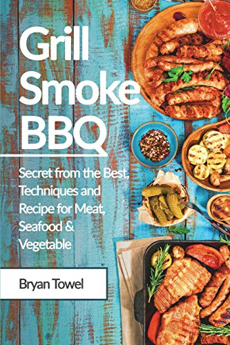 Grill Smoke BBQ: Secret from the...