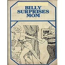 Billy Surprises Mom - Adult Erotic Novel (English Edition)