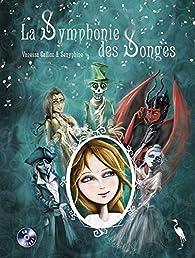 La Symphonie des Songes par Vanessa Callico