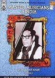 Master Musicians Of India -Ustad Amir Kh...