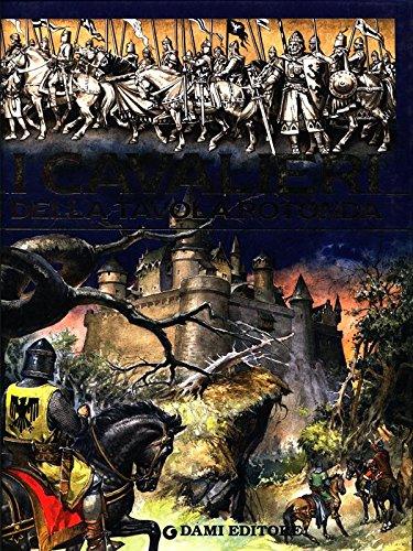 I cavalieri della tavola rotonda usato  Spedito ovunque in Italia