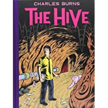 The Hive by Charles Burns (2012-09-20)