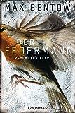 Der Federmann: Ein Fall für Nils Trojan 1 - Psychothriller (Kommissar Nils Trojan, Band 1)