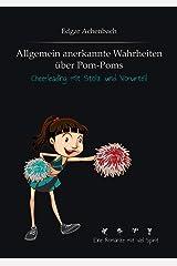 Allgemein anerkannte Wahrheiten über Pom-Poms: Cheerleading mit Stolz und Vorurteil Taschenbuch