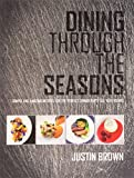 Dining Through The Seasons