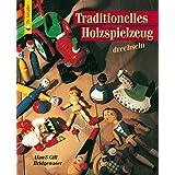 Traditionelles Holzspielzeug drechseln (HolzWerken)