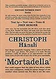 Mortadella - Christoph Hänsli, John Berger