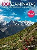 1001 caminatas que hay que descubrir antes de morir (Ocio y entretenimiento)
