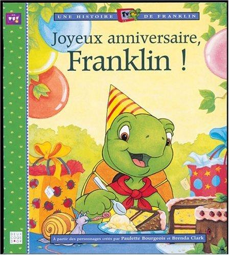 Joyeux anniversaire, Franklin !