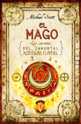 El mago / The Magician (Secretos del inmortal Nicolas Flamel / Secrets of the Immortal Nicholas Flamel)