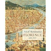 Art of Renaissance Florence, 1400Â 1600