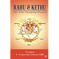 Rahu & Kethu: The Life Changing Planets