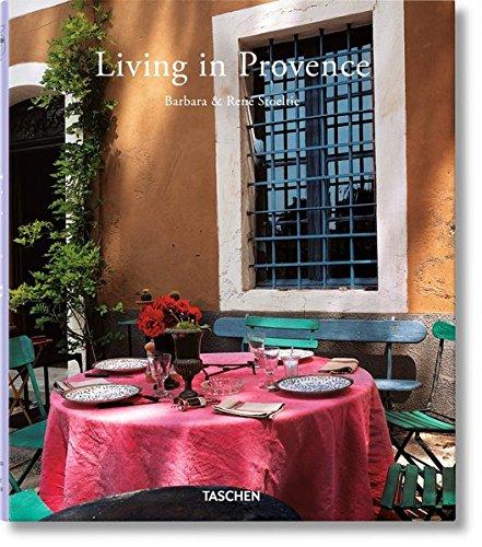 Living in Provence por Barbara Stoeltie, Rene Stoeltie