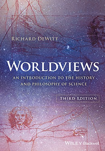 Worldviews: An Introduction to the History and Philosophy of Science por Richard Dewitt