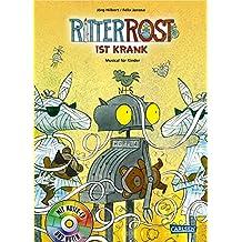 Ritter Rost ist krank: Buch mit CD