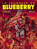 La jeunesse de Blueberry, Tome 1 :