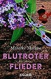 'Blutroter Flieder: Kriminalroman' von Mareike Marlow