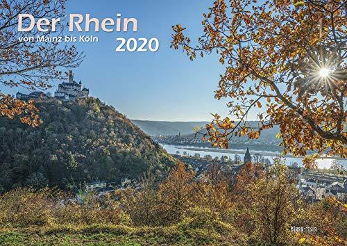Der Rhein von Mainz bis Köln 2020 Bildkalender A3 cm Spiralbindung -