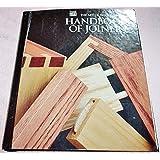 Handbook of Joinery (Art of Woodworking)