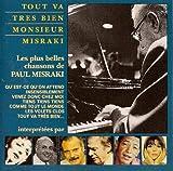 """Tout Va Tres Bien Monsieur Misraki""""les Plus Belles Chansons de P Misraki"""