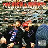 Songtexte von The High & Mighty - Air Force 1