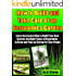 """How to Build and Take Care of an Aeroponic Garden """"Learn the Easiest Way to Build Your Own System, the Right Types of Vegetables to Grow and Tips on Caring For Your Plants"""" (English Edition)"""