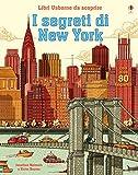 I segreti di New York. Libri da scoprire. Ediz. a colori