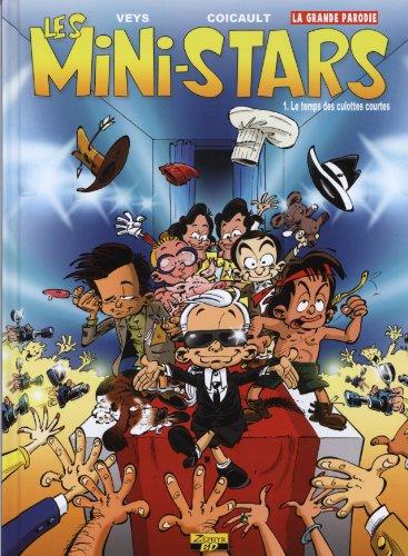 Les Mini-Stars, Tome 1 : Le temps des culottes courtes
