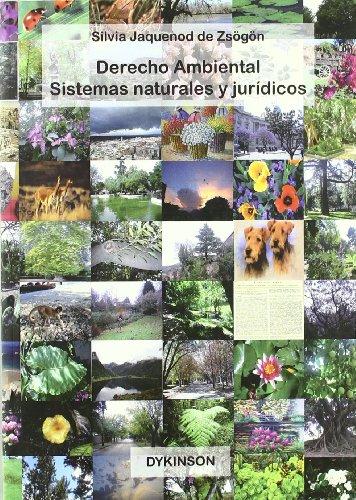 Descargar Libro Derecho Ambiental. Sistemas naturales y jurídicos de Silvia Jaquenod de Zsögön