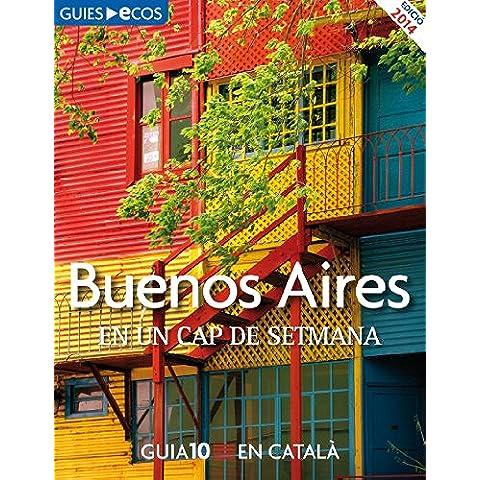 Buenos Aires. En un cap de setmana (Catalan Edition)