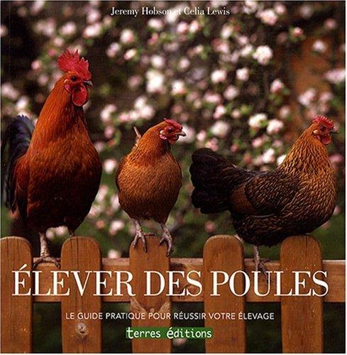 Elever des Poules par /Collectif/