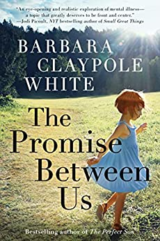 The Promise Between Us by [White, Barbara Claypole]