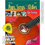Pops, Songs & Oldies for Guitar Band 1 inkl. Plektrum - 10 Songs der 60er und 70er Jahre von BARY MANILOW, CREEDENCE CLEARWATER REVIVAL, THE BEATLES u.a. arrangiert als Solofassung für Konzertgitarre mit Leadsheet und Picking Pattern (broschiert) von Rudi Trögl (Noten/Sheetmusic)