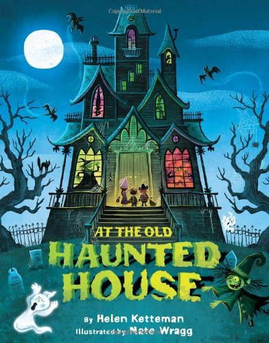 At the Old Haunted House (English Edition)
