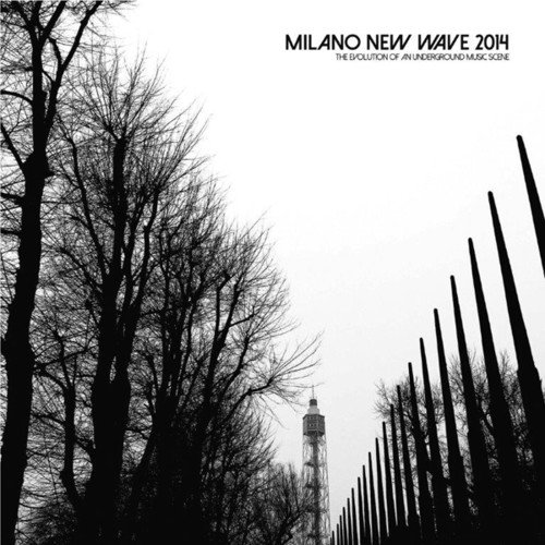 milano-new-wave-2014-the-evolutionof-an-underground-music-scene