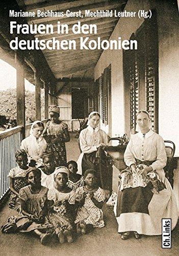Buchseite und Rezensionen zu 'Frauen in den deutschen Kolonien' von Marianne Bechhaus-Gerst