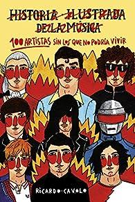 100 artistas sin los que no podría vivir par Ricardo Cavolo