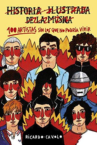 100 artistas sin los que no podría vivir (Ilustración)
