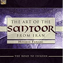 The Art of the Santoor from Iran - Road to Esfahan