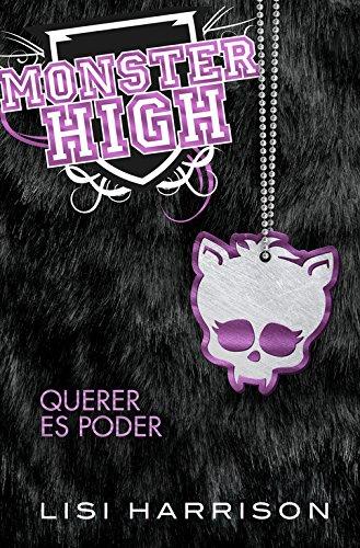 Descargar Libro Monster High 3. Querer es poder (Monster High. Where there's a wolf, there's a way) de Lisi Harrison
