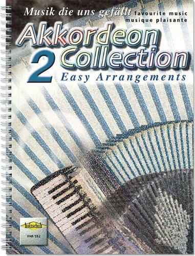 Akkordeon Collection Band 2: 123 beliebte Melodien in leichten Arrangements [Musiknoten] Ringbindung