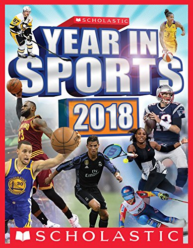Scholastic Year in Sports 2018 (English Edition) por James Buckley Jr.