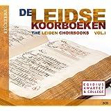 The Leiden Choirbooks, Vol. 1